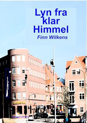 Bog, hæftet Lyn fra klar himmel af Finn Wilkens