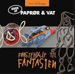 Paprør & vat (Ideer fra Førstehjælp til fantasien, nr. 2)