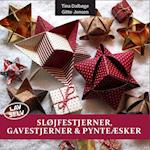 Sløjfestjerner, Gavestjerner & Pynteæsker (LAV SELV, nr. 15)