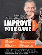 Improve Your Game Volume I-IV