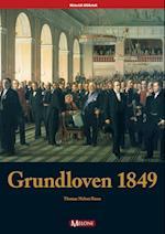Grundloven 1849 (Historisk bibliotek, nr. 3)