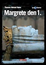 Margrete den 1. (Tjek på Historien, nr. 5)