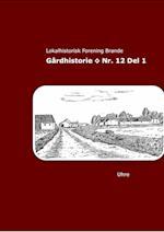 Gårdhistorie - Nr. 12, del 1
