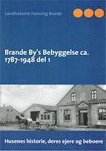 Brande By's Bebyggelse bind 1