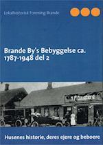 Brande By's Bebyggelse bind 2