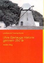 Uhre Ejerlaugs Historie gennem 250 år, Bind 2