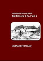 Gårdhistorie - Nr. 7 del 1