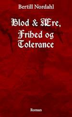 Blod & ære, frihed og tolerance