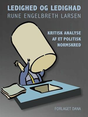 Ledighed og ledighad af Rune Engelbreth Larsen