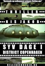 SYV DAGE I DISTRICT COPENHAGEN
