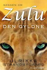 Sangen om ZULU den gyldne