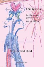 Du & jeg af Stig Dankert Hjort