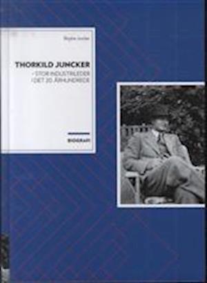 Bog, hæftet Thorkild Juncker af Birgitte Juncker
