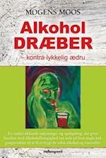 Alkohol dræber