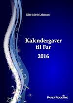 Kalendergaver til Far 2016