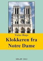 Klokkeren fra Notre Dame af Victor Hugo