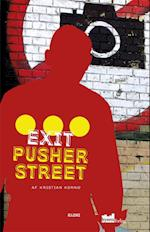 Exit Pusher Street