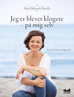 Bog, hæftet Jeg er blevet klogere - på mig selv af Lotte Dalgaard