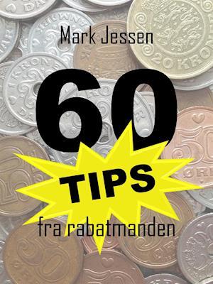 60 tips fra rabatmanden af Mark Jessen