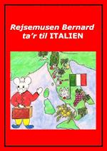 Rejsemusen Bernard ta'r til Italien