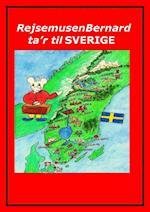 Rejsemusen Bernard ta'r til Sverige