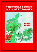 Rejsemusen Bernard ta'r rundt i Danmark