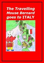 The Travelling Mouse Bernard goes to Italy