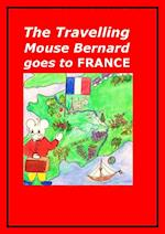 The Travelling Mouse Bernard goes to France