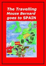 The Travelling Mouse Bernard goes to Spain