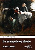 De ydmygede og sårede