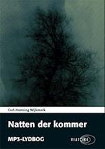 Natten der kommer af Carl-Henning Wijkmark