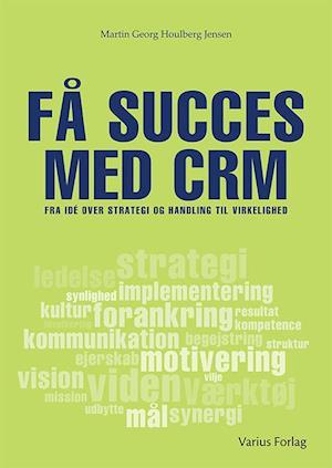 Få succes med CRM