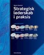 Strategisk lederskab i praksis