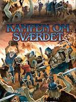 Kampen om sværdet af Lars Henrik Olsen