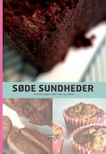 Søde sundheder - nemme kager uden mel og sukker