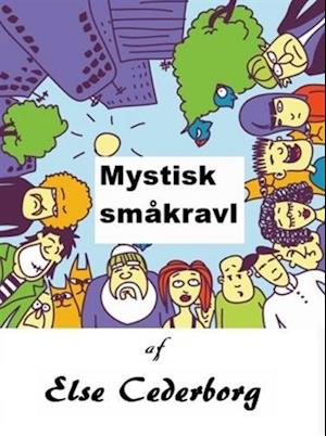 MYSTISK SMÅKRAVL