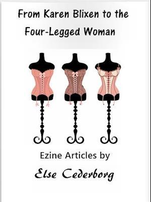 From Karen Blixen to the Four-Legged Woman af Else Cederborg