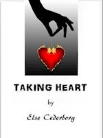 Taking Heart af Else Cederborg