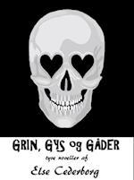 GRIN, GYS og GÅDER af Else Cederborg