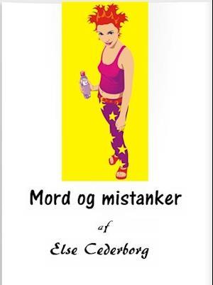 Mord og mistanker ... af Else Cederborg