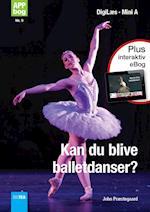 Kan du blive balletdanser? Læs med lyd (Mini A)