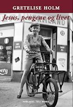 Jesus, pengene og livet