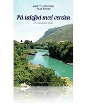 På talefod med verden af Palle Rosted, Annette Jørgensen