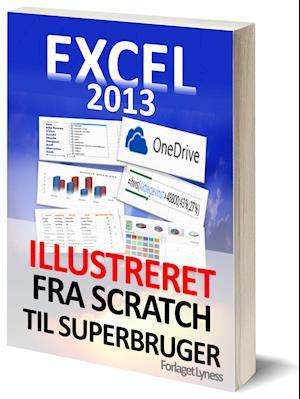 Excel 2013 Grundbog - Lær Excel Hurtigt af Forlaget Lyness