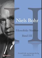 Niels Bohr: Filosofiske Skrifter Bind III (Niels Bohr Filosofiske Skrifter 1 4, nr. 3)