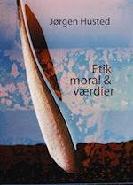 Etik, moral og værdier