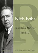 Niels Bohr Filosofiske skrifter Bind 4 (Niels Bohr Filosofiske skrifter, nr. 4)