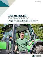 Love og regler for traktorer og landbrugsmaskiner 2017