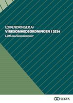 Lovændringer af Virksomhedsordningen i 2014 – L200 med kommentarer