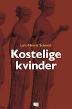 Kostelige kvinder af Lars-Henrik Schmidt